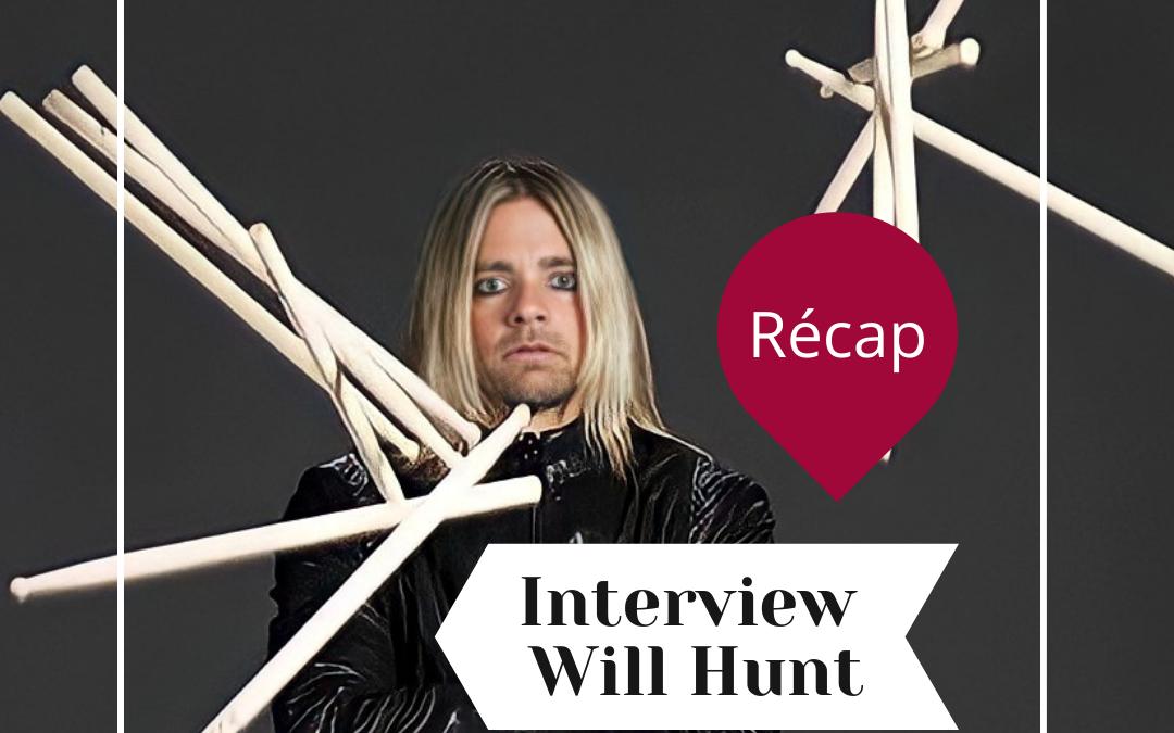 Ce que vous devez savoir sur notre interview de Will Hunt